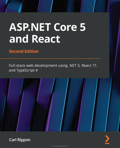 کتاب ASP.NET Core 5 and React, 2nd Edition