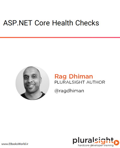 دوره ویدیویی ASP.NET Core Health Checks