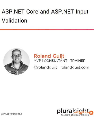 دوره ویدیویی ASP.NET Core and ASP.NET Input Validation
