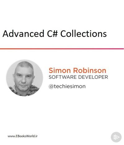 دوره ویديویی Advanced C# Collections