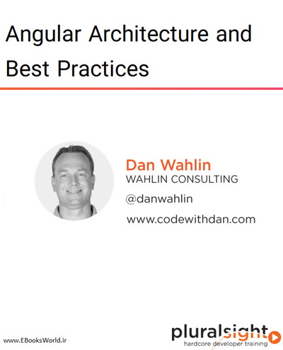 دوره ویدیویی Angular Architecture and Best Practices