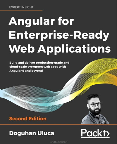 کتاب Angular for Enterprise-Ready Web Applications, 2nd Edition