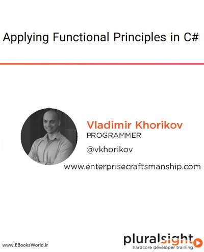 دوره ویدیویی Applying Functional Principles in C#