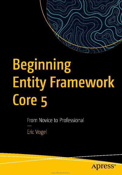 کتاب Beginning Entity Framework Core 5: From Novice to Professional