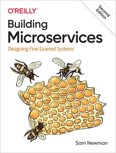 کتاب Building Microservices: Designing Fine-Grained Systems, 2nd Edition