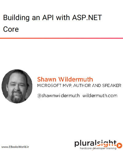 دوره ویدیویی Building an API with ASP.NET Core