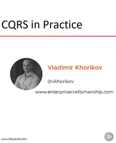 دوره ویدیویی CQRS in Practice