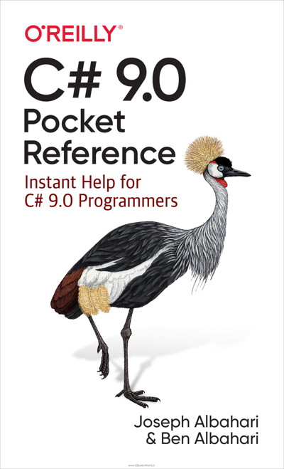 کتاب C# 9.0 Pocket Reference: Instant Help for C# 9.0 Programmers