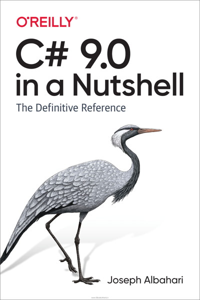 کتاب C# 9.0 in a Nutshell: The Definitive Reference