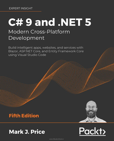 کتاب C# 9 and .NET 5: Modern Cross-Platform Development, 5th Edition