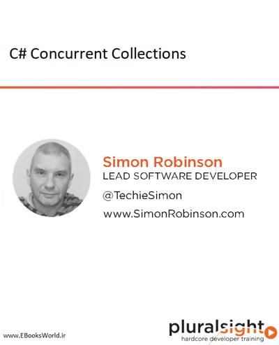دوره ویدیویی C# Concurrent Collections