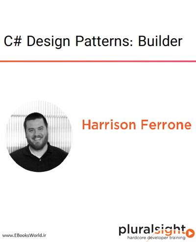 دوره ویدیویی C# Design Patterns: Builder