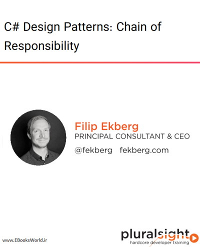 دوره ویدیویی C# Design Patterns: Chain of Responsibility