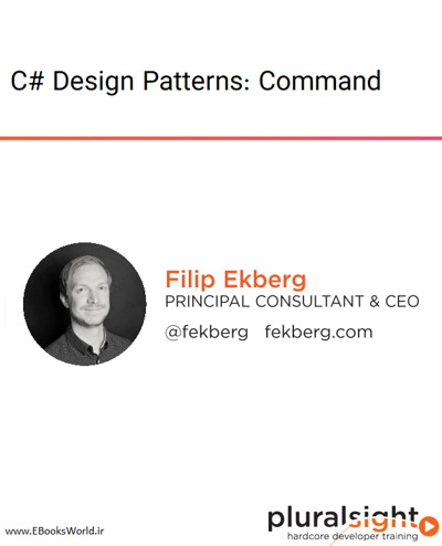 دوره ویدیویی C# Design Patterns: Command