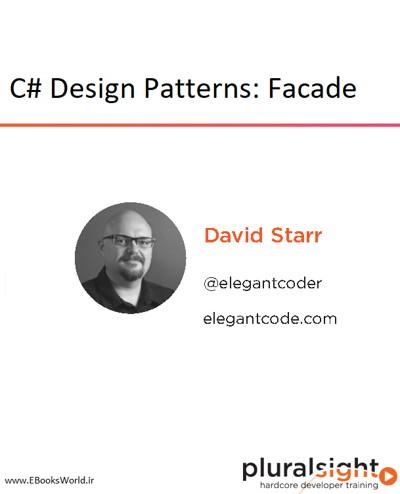 دوره ویدیویی C# Design Patterns: Facade