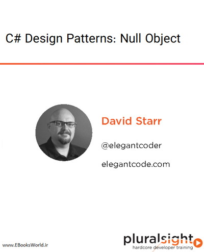دوره ویدیویی C# Design Patterns: Null Object