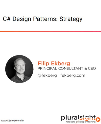 دوره ویدیویی C# Design Patterns: Strategy