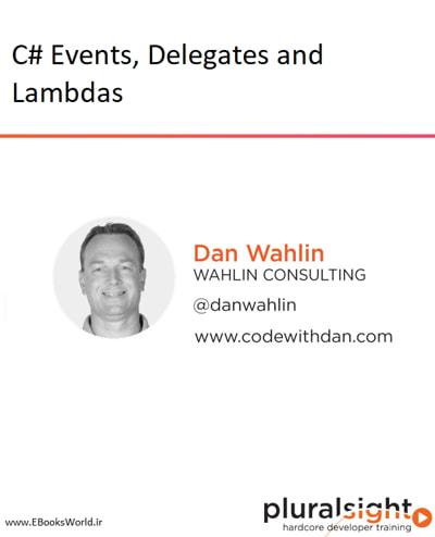 دوره ویدیویی C# Events, Delegates and Lambdas