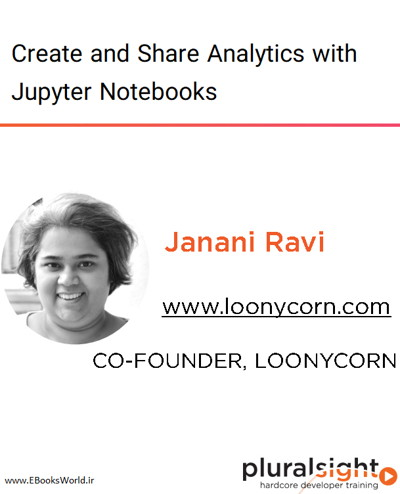 دوره ویدیویی Create and Share Analytics with Jupyter Notebooks