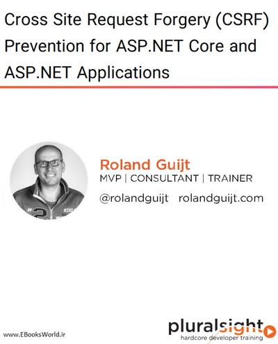 دوره ویدیویی Cross Site Request Forgery (CSRF) Prevention for ASP.NET Core and ASP.NET Applications