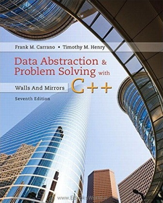 کتاب Data Abstraction & Problem Solving with C++, 7th Edition