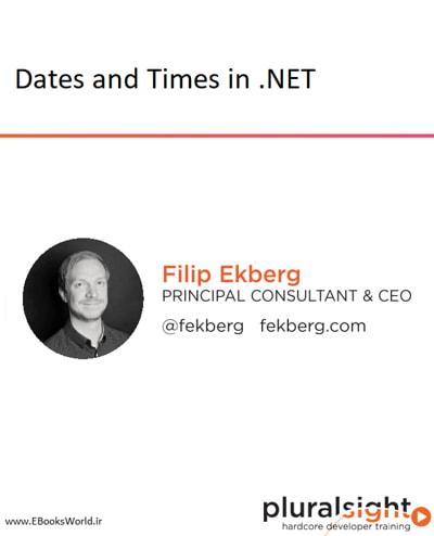 دوره ویدیویی Dates and Times in .NET