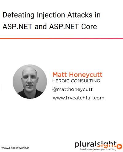 دوره ویدیویی Defeating Injection Attacks in ASP.NET and ASP.NET Core