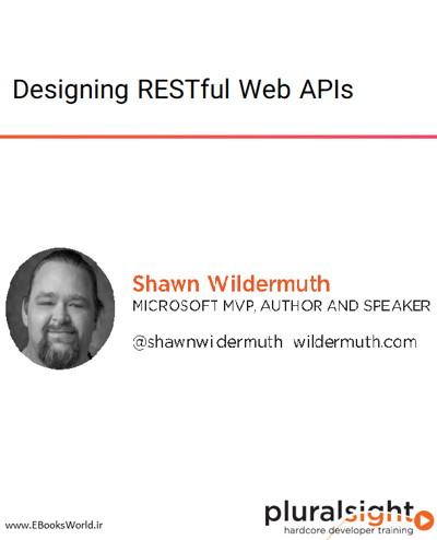 دوره ویدیویی Designing RESTful Web APIs