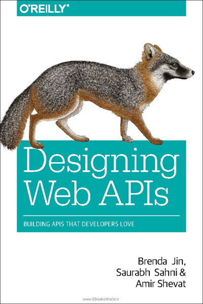 کتاب Designing Web APIs: Building APIs That Developers Love