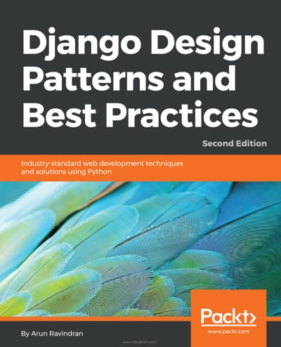 کتاب Django Design Patterns and Best Practices, 2nd Edition