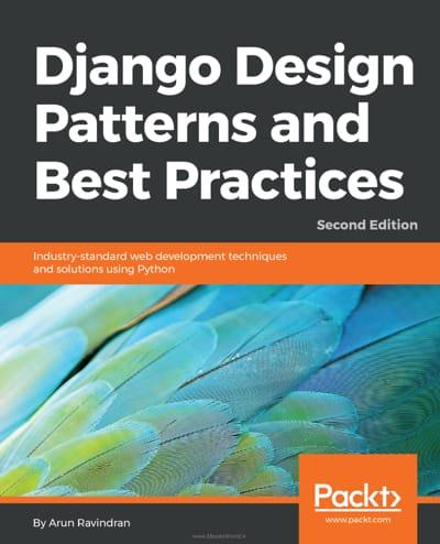 کتاب Django Design Patterns and Best Practices, 2nd Edition