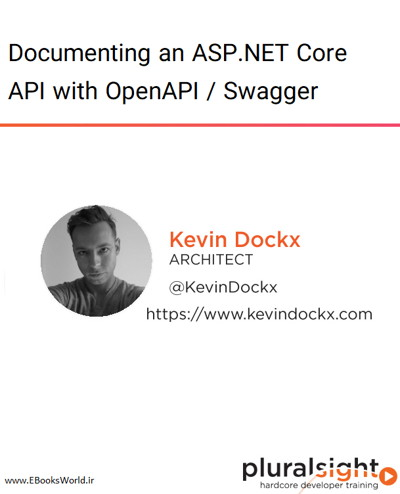 دوره ویدیویی Documenting an ASP.NET Core API with OpenAPI / Swagger