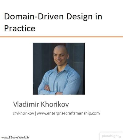 دوره ویدیویی Domain-Driven Design in Practice