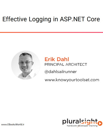 دوره ویدیویی Effective Logging in ASP.NET Core