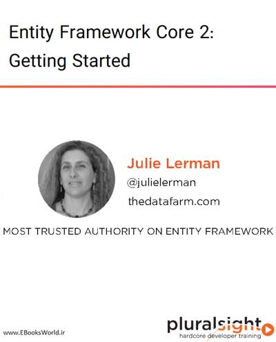 دوره ویدیویی Entity Framework Core 2: Getting Started