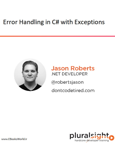 دوره ویدیویی Error Handling in C# with Exceptions