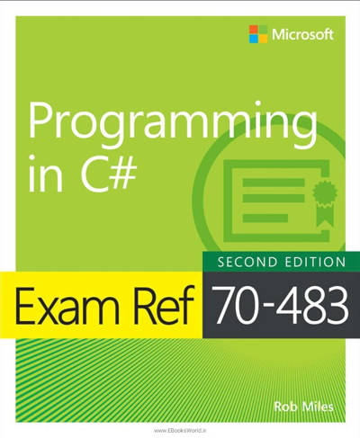 کتاب Exam Ref 70-483 Programming in C#, 2nd Edition