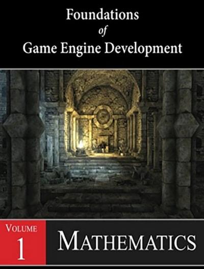 کتاب Foundations of Game Engine Development, Volume 1: Mathematics