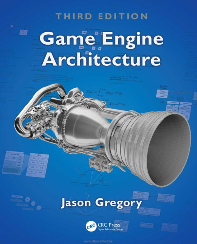 کتاب Game Engine Architecture, Third Edition