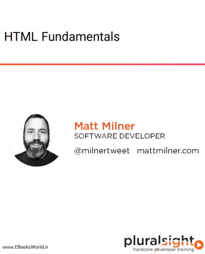 دوره ویدیویی HTML Fundamentals