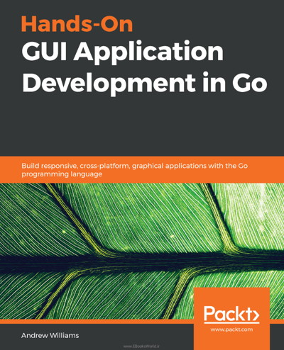 کتاب Hands-On GUI Application Development in Go