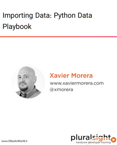 دوره ویدیویی Importing Data: Python Data Playbook