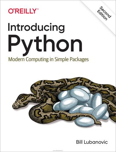 کتاب Introducing Python: Modern Computing in Simple Packages, 2nd Edition