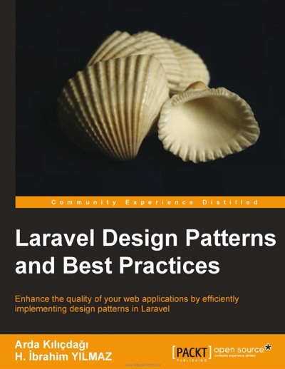 کتاب Laravel Design Patterns and Best Practices