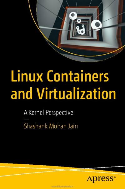 کتاب Linux Containers and Virtualization: A Kernel Perspective
