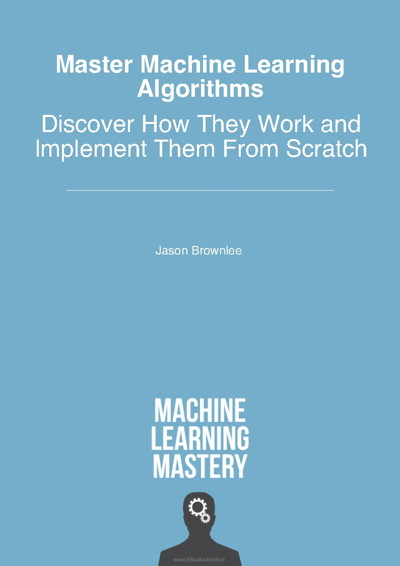 کتاب Master Machine Learning Algorithms