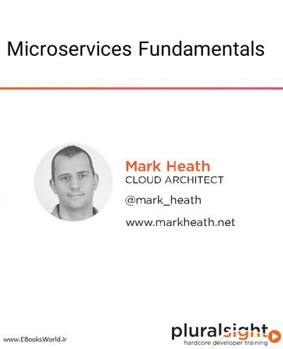 دوره ویدیویی Microservices Fundamentals