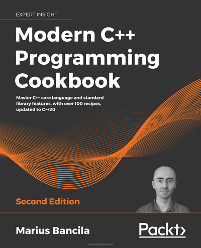 کتاب Modern C++ Programming Cookbook, 2nd Edition