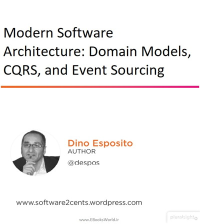 دوره ویدیویی Modern Software Architecture: Domain Models, CQRS, and Event Sourcing