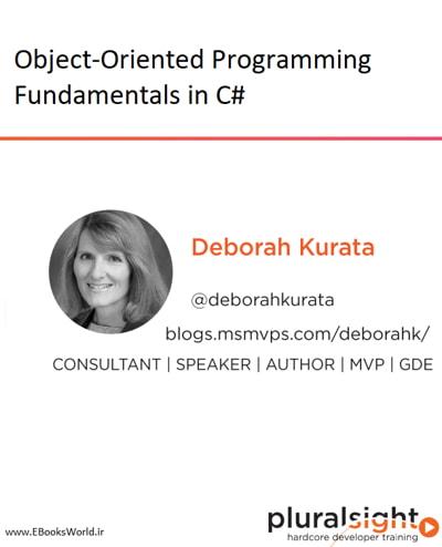 دوره ویدیویی Object-Oriented Programming Fundamentals in C#